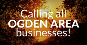 Calling all OGDEN businesses